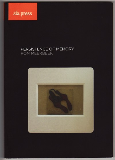 Ron Meerbeek: The persistence of memory 2011 by Merryn Gates